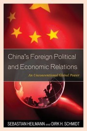 Cover of: Chinas Foreign Political And Economic Relations An Unconventional Global Power