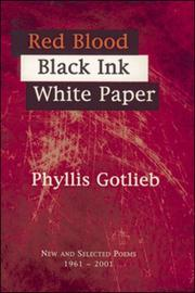 Cover of: Red blood, black ink, white paper | Phyllis Gotlieb