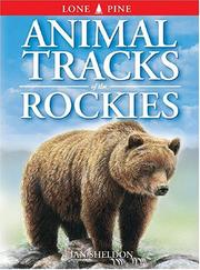 Cover of: Animal Tracks of the Rockies (Animal Tracks Guides)
