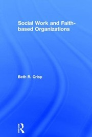 Cover of: Social Work And Faithbased Organizations