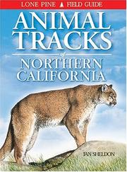 Cover of: Animal Tracks of Northern California (Animal Tracks Guides)