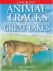 Cover of: Animal Tracks of the Great Lakes (Animal Tracks Guides)