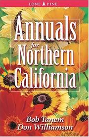 Cover of: Annuals for Northern California | Bob Tanem, Don Williamson