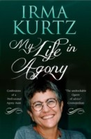 Cover of: My Life In Agony Confessions Of A Professional Agony Aunt