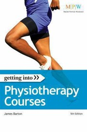 Cover of: Getting Into Physiotherapy Courses