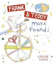 Cover of: Frank Teddy Make Friends