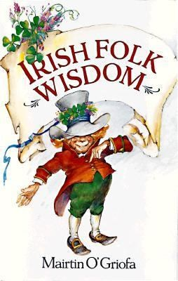 Irish Folk Wisdom by