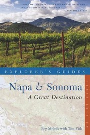 Cover of: Explorers Guide Napa Sonoma A Great Destination