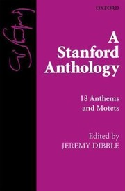 Cover of: A Stanford Anthology 18 Anthems And Motets