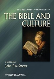 Cover of: The Blackwell Companion To The Bible And Culture