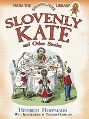 Cover of: Slovenly Kate And Other Stories