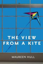 Cover of: View from a Kite | Maureen Hull