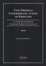 Cover of: The French Commercial Code In English 2009