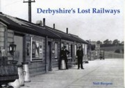 Cover of: Derbyshires Lost Railways