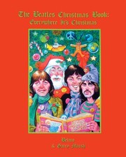 Cover of: The Beatles Christmas Book Everywhere Its Christmas