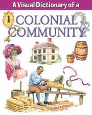 Cover of: A Visual Dictionary Of A Colonial Community
