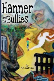 Cover of: Hanner And The Bullies