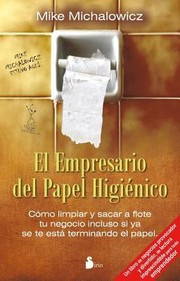 Cover of: El Empresario Del Papel Higienico The Toilet Paper Entrepreneur