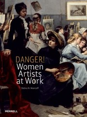 Cover of: Danger Women Artists At Work