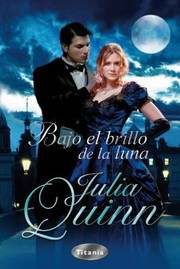 Cover of: Bajo El Brillo De La Luna