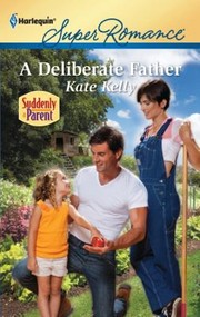 Cover of: A Deliberate Father |