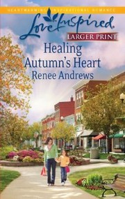 Cover of: Healing Autumns Heart