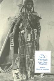 Cover of: The Female American or, The Adventures of Unca Eliza Winkfield (Broadview Literary Texts)