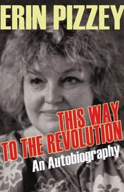 Cover of: This Way To The Revolution A Memoir