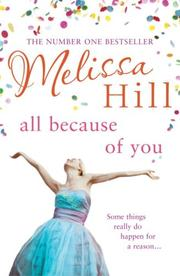 Cover of: All Because of You | Melissa Hill