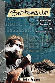 Cover of: Bottoms Up M John Fayhees Greatest Hits from the Mountain Gazette
