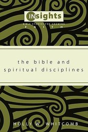 Cover of: The Bible And Spiritual Disciplines