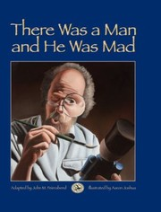 Cover of: There Was A Man And He Was Mad