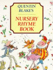 Cover of: Quentin Blake's Nursery Rhyme Book