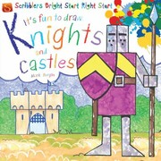 Cover of: Its Fun to Draw Knights and Castles