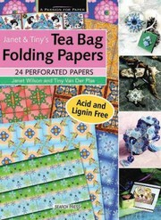 Cover of: Janet Tinys Tea Bag Folding Papers