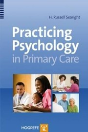 Cover of: Practicing Psychology In Primary Care