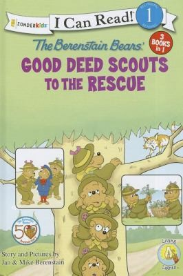 The Berenstain Bears Good Deed Scouts To The Rescue by