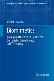 Cover of: Biomimetics Bioinspired Hierarchicalstructured Surfaces For Green Science And Technology
