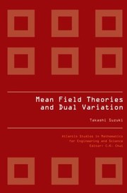 Cover of: Mean Field Theories And Dual Variation