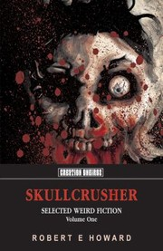 Cover of: Skullcrusher Selected Weird Fiction