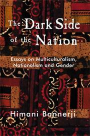 Cover of: The dark side of the nation | Himani Bannerji