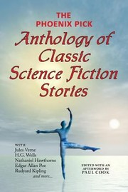 Cover of: The Phoenix Pick Anthology of Classic Science Fiction Stories Verne Wells Kipling Hawthorne  More
