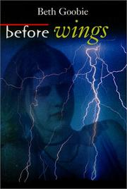 Before Wings by Beth Goobie