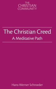 Cover of: The Christian Creed A Meditative Path