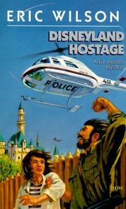 Cover of: Disneyland hostage | Wilson, Eric