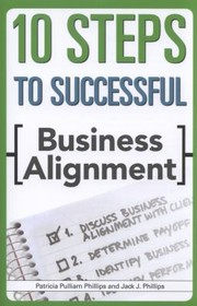 Cover of: 10 Steps To Successful Business Alignment