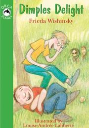 Cover of: Dimples Delight | Frieda Wishinsky