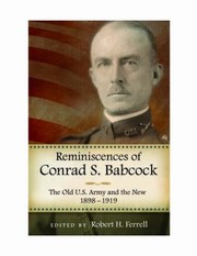 Cover of: Reminiscences Of Conrad S Babcock The Old Us Army And The New 18981918
