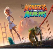 Cover of: The Art Of Monsters Vs Aliens