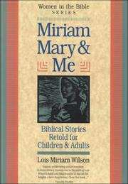 Cover of: Miriam, Mary & Me (Women in the Bible)